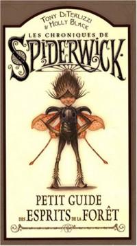 Les Chroniques de Spiderwick : Petit guide des esprits de la forêt