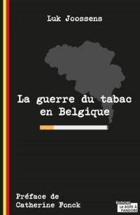 La guerre du tabac en Belgique
