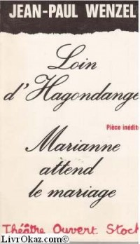 Loin d'Hagondange : 29 (Théâtre ouvert)