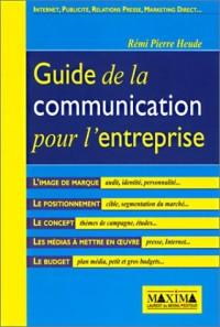Le Guide de la communication pour l'entreprise