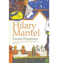 [(Vacant Possession)] [Author: Hilary Mantel] published on (January, 2006)
