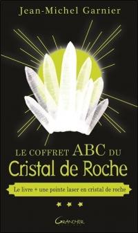 Le Coffret ABC du Cristal de Roche - Livre + une pointe de laser en cristal de roche