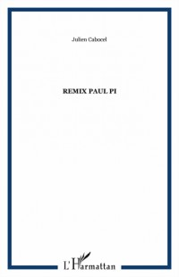 Remix Paul Pi