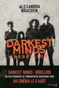 Darkest Minds - tome 1 Rébellion