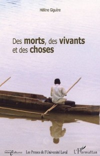 Des morts, des vivants et des choses