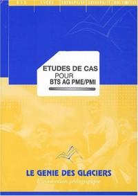 Etudes de cas pour BTS AG PME/PMI
