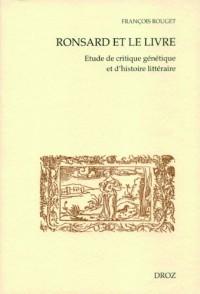 Ronsard et le livre : Etude de critique génétique et d'histoire littéraire