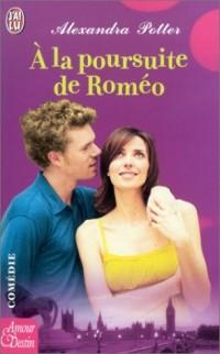 A la poursuite de Roméo
