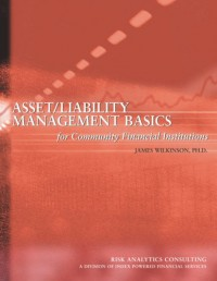 Asset/Liability Management Basics for Community Financial Institutions