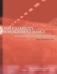 Asset/Liability Management Basics for Community Financial Institutions
