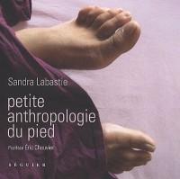 Petite Anthropologie du Pied