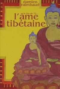 Âme tibétaine (contient un jeu de 72 cartes)