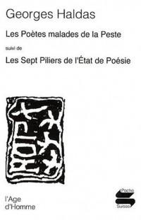 Les poètes malades de la peste : Suivi de Les sept piliers de l'Etat de la poésie