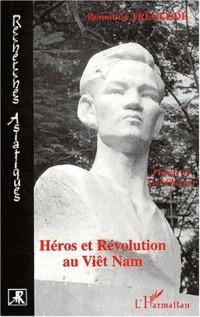 Heros et revolution au viet nam 1948-1964