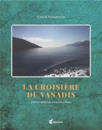 La croisiere du Vanadis