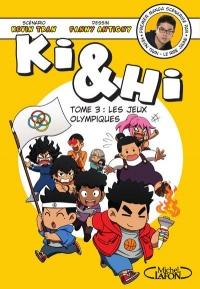 Ki et Hi, Tome 3 : Les jeux olympiques