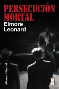 Persecucion mortal/ Mortal Persecution