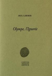 Olympe, l'Ignorée