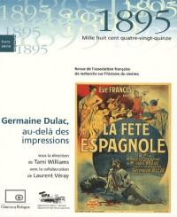 Germaine Dulac, au-delà des impressions. Numero special de 1895