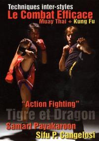 Le Combat Efficace Muay Thai Kung Fu
