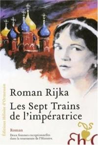Les Sept Trains de l'impératrice