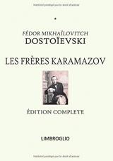 LES FRÈRES KARAMAZOV: Édition complète