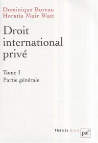 Droit International Prive Tome 1 Partie Generale