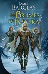 Les Elfes T3 Les Brumes de Katura