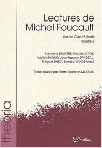 Lectures de Michel Foucault. : Volume 3, Sur les Dits et écrits