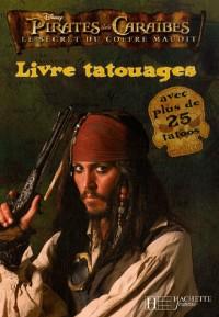 Pirates des Caraïbes : Le secret du coffre maudit : Livre tatouages