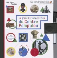 Le Grand Livre d'Activites du Centre Georges Pompidou