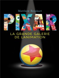 Pop-up Pixar, la grande galerie de l'animation