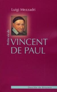 Petite vie de saint Vincent de Paul