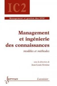 Management et ingénierie des connaissances : Modèles et méthodes