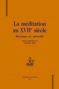 La méditation au XVIIème siècle