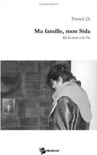 Ma Famille, Mon Sida
