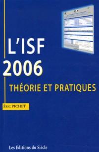 L'ISF 2006 : Théorie et pratiques
