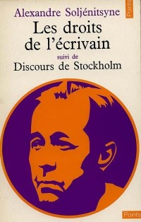 Les Droits de l'écrivain, suivi de Discours de Stockholm