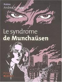 Le syndrome de Munchaüsen