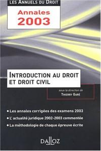 Introduction au droit et droit civil 2003 : L'essentiel de l'actualité juridique, méthodes et annales