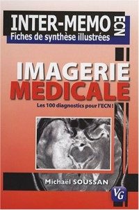 Imagerie médicale : Les 100 diagnostics pour l'ECN
