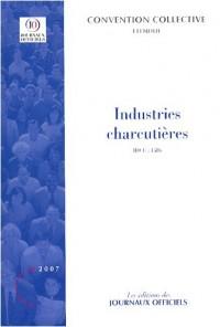Industries charcutières : Salaisons, charcuteries, conserves de viandes