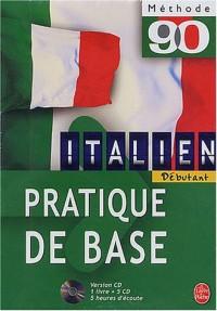 Méthode 90, italien : Pratique de base (1 livre + coffret de 5 CD)