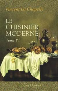 Le cuisinier moderne: Qui aprend à donner toutes sortes de repas, en Gras & en Maigre, d'une maniére plus délicate que ce qui en a été écrit jusqu'à present