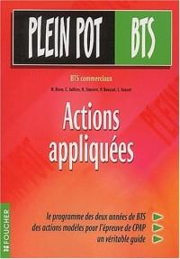Plein Pot BTS : Actions appliquées, BTS commerciaux