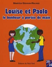 Louise et Paolo, le bonheur à portée de main