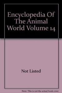 Encyclopedia Of The Animal World Volume 7