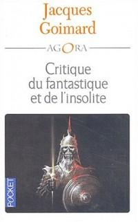 Critique du fantastique et de l'insolite