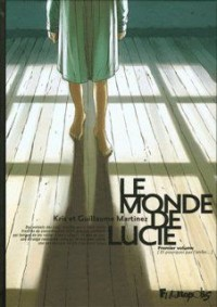 Le Monde de Lucie (Intégrale) T2