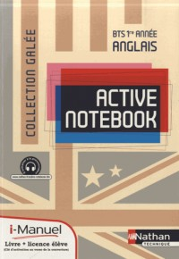 Active Notebook  Bts Première Annee >B2  (Galee)  Licence Numerique Eleve  I-Manuel+Ouvrage Papier